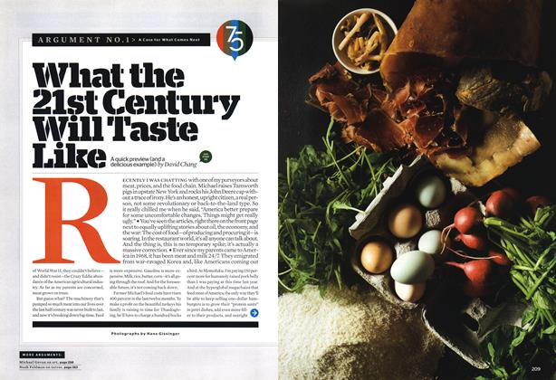 Article Preview: What the 21st Century Will Taste Like, OCTOBER 2008 2008 | Esquire