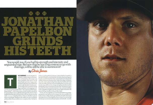Article Preview: Jonathan Papelbon Grinds His Teeth, APRIL 2009 2009 | Esquire