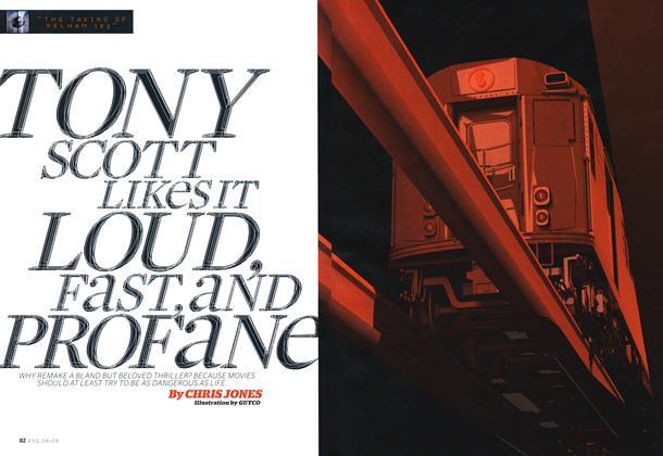 Tony Scott Likes It Loud, Fast, and Profane