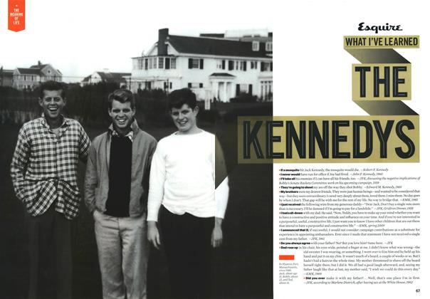 What I've Learned: The Kennedys