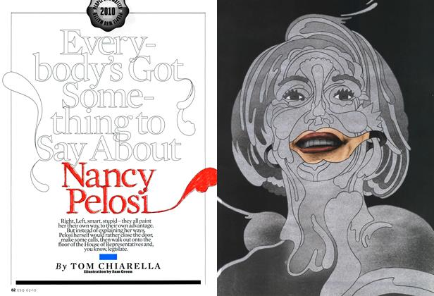 Everybody's Got Something to Say About Nancy Pelosi