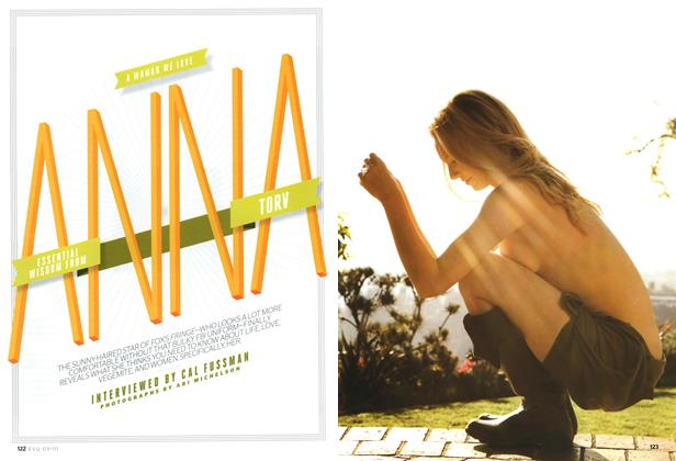 Article Preview: ESSENTIAL WISDOM FROM ANNA TORV, March 2010 | Esquire