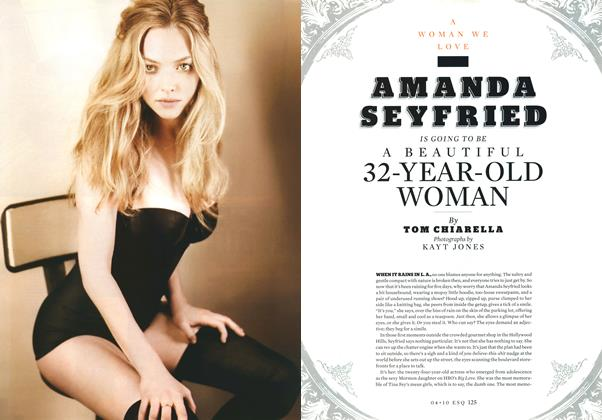 Amanda Seyfried Is Going to Be a Beautiful 32-year-old Woman