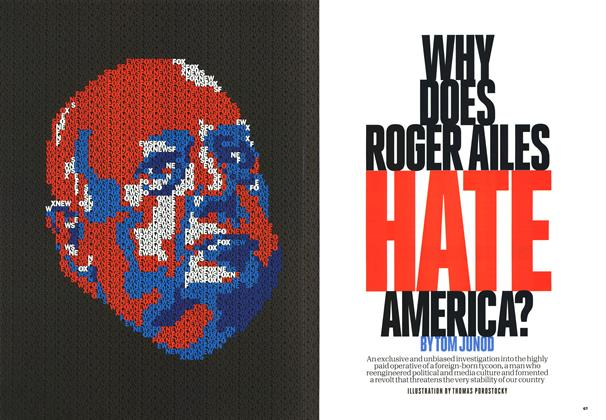 Article Preview: Why Does Roger Ailes Hate America?, February 2011 | Esquire
