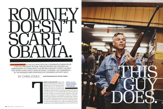 Article Preview: Romney Doesn't Scare Obama. This Guy Does., August 2011 | Esquire