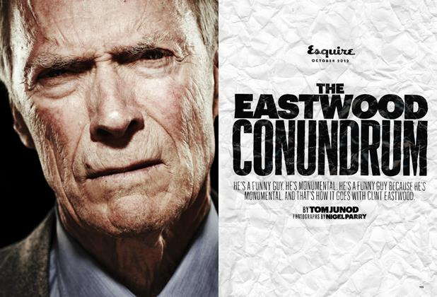 Article Preview: The Eastwood Conundrum, October 2012 | Esquire