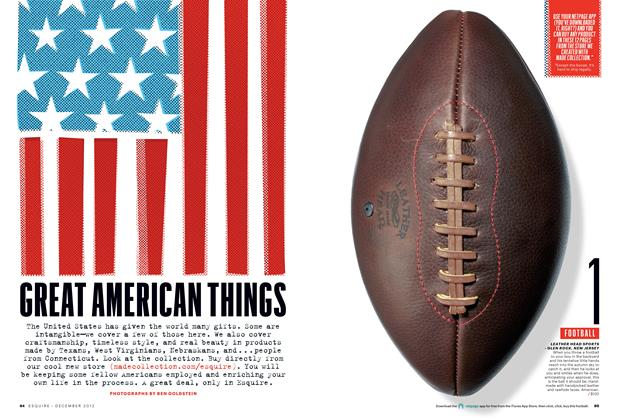 Article Preview: Great American Things, December 2012 | Esquire