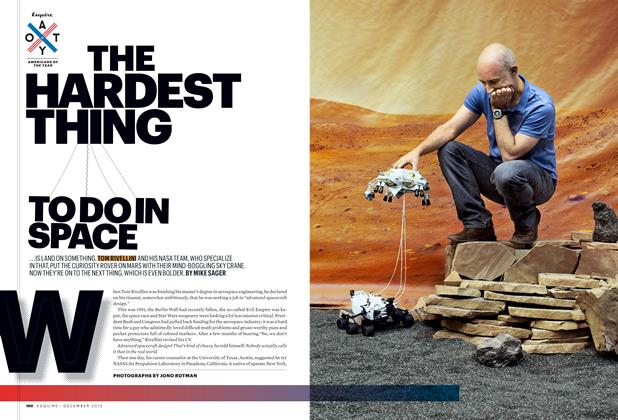 Article Preview: The Hardest Thing to Do in Space, DECEMBER 2012 2012   Esquire