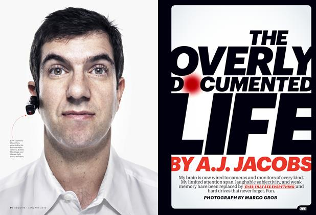 Article Preview: The Overly Documented Life, January 2013 | Esquire