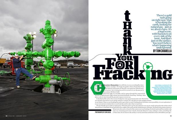 Article Preview: Thank You for Fracking, January 2013 | Esquire