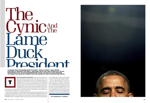 Article Preview: The Cynic and the Lame-Duck President, January / February 2015 | Esquire