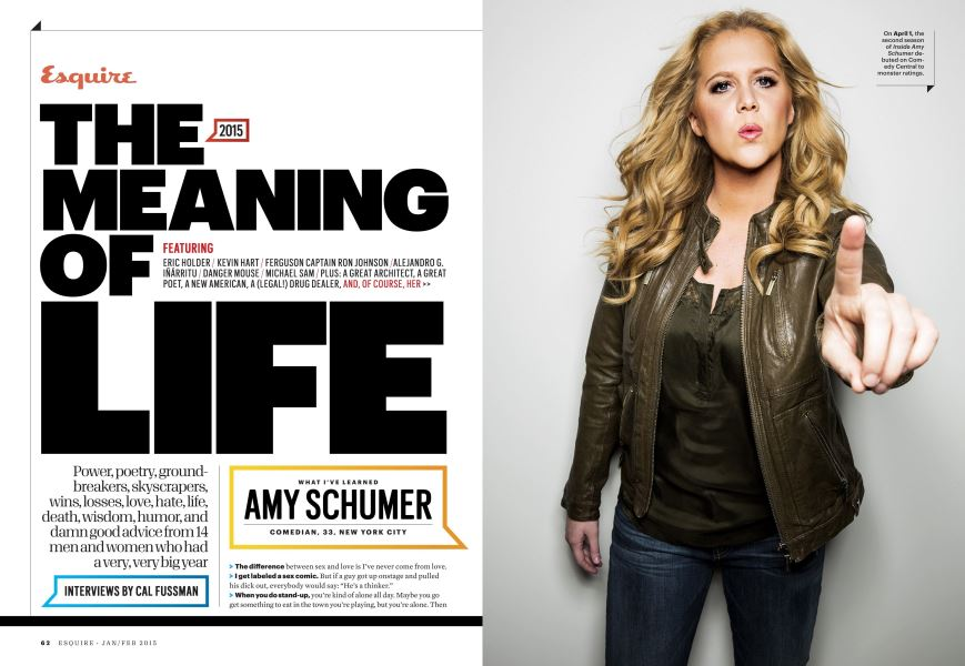 The Meaning of Life   Esquire   JANUARY/FEBRUARY 2015