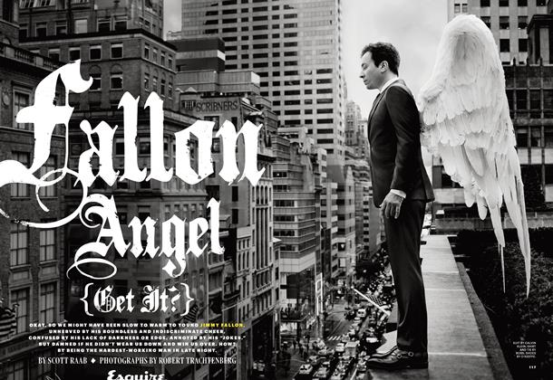 Article Preview: Fallon Angel (Get It?), December/January 2015 | Esquire