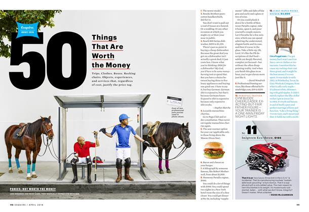 Article Preview: 50 Things That Are Worth the Money, APRIL 2016 2016 | Esquire