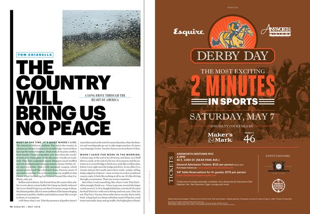 Article Preview: The Country Will Bring Us No Peace, MAY 2016 2016 | Esquire