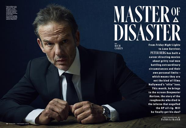 Article Preview: Master of Disaster, OCTOBER 2016 | Esquire