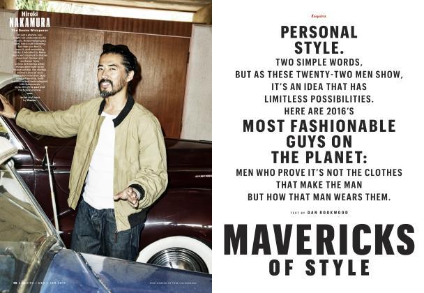Mavericks of Style