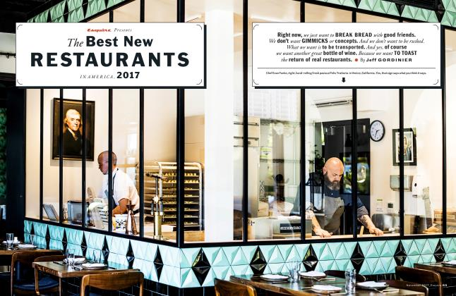 Article Preview: The Best New Restaurants in America, 2017, NOVEMBER '17 2017 | Esquire
