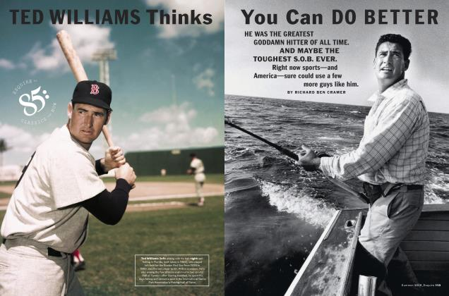 Article Preview: TED WILLIAMS Thinks You Can DO BETTER, SUMMER '18 2018 | Esquire
